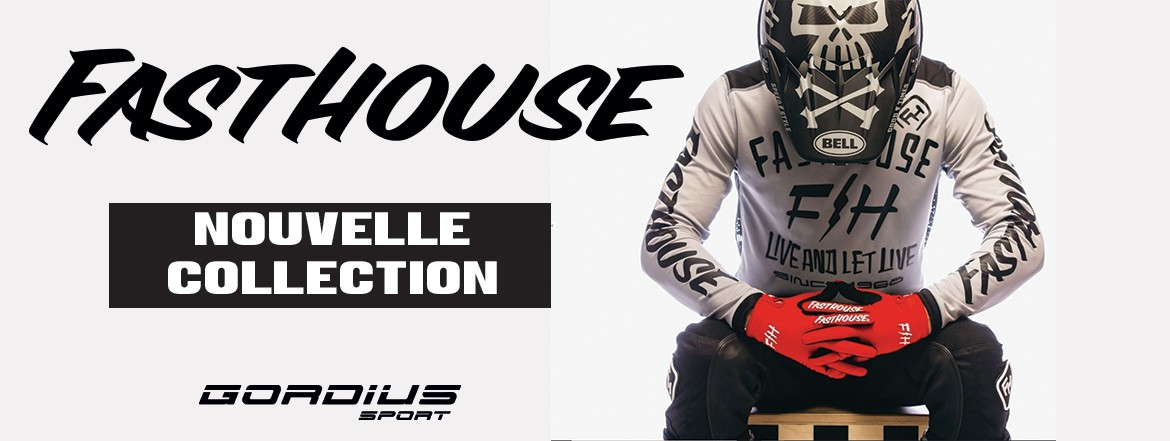 Nouvelle collection Fasthouse 19/20